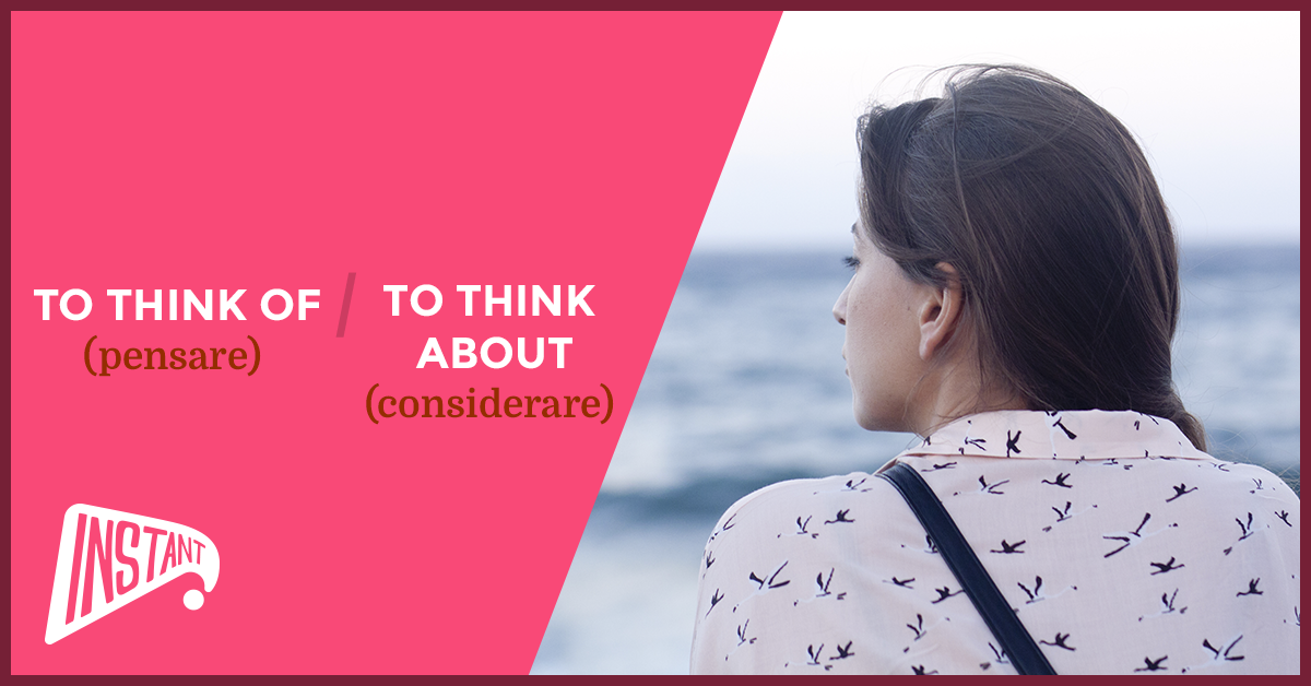 La Differenza Tra 'To Think Of' e 'To Think About'