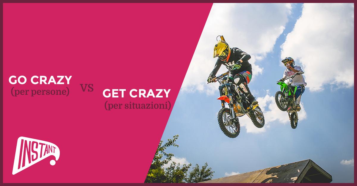 [QUICK ARTICLE] La Differenza Tra 'GoCrazy' e 'Get Crazy'