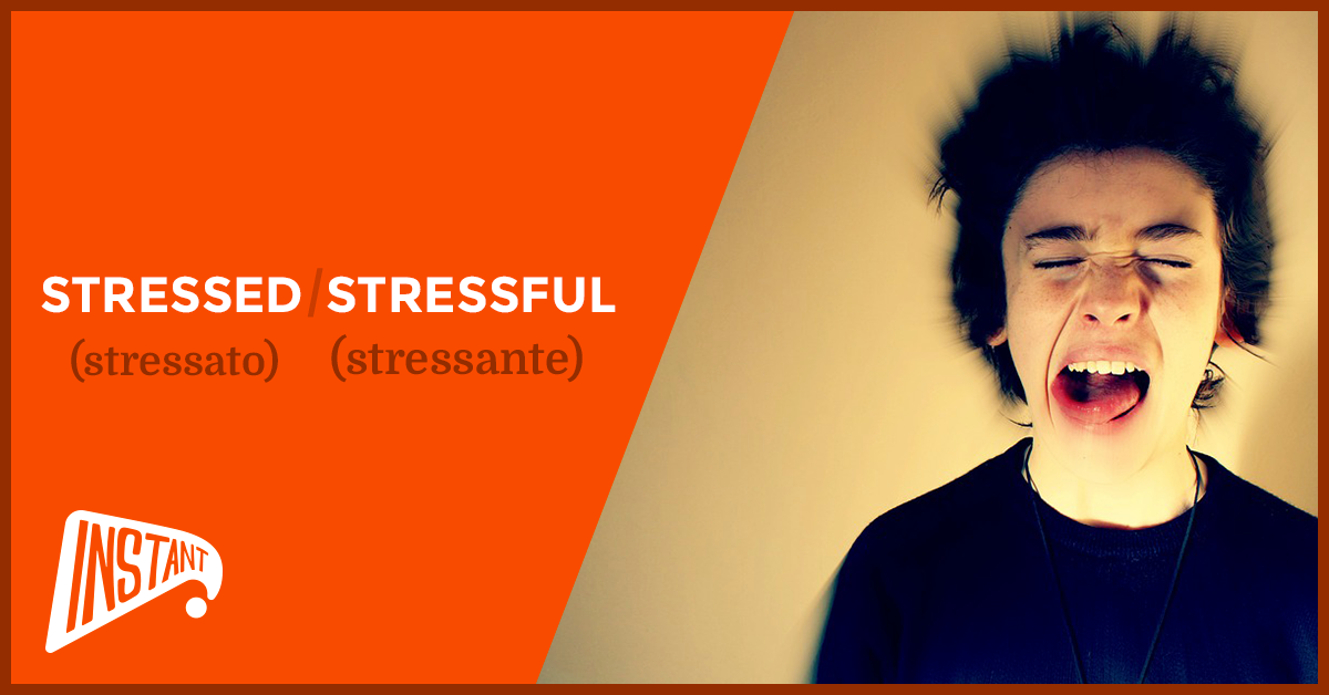 [QUICK ARTICLE] La Differenza Tra Stressed e Stressful