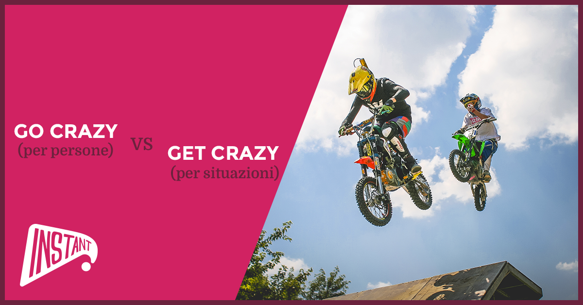 [QUICK ARTICLE] La Differenza Tra 'GoCrazy' e 'Get Crazy'