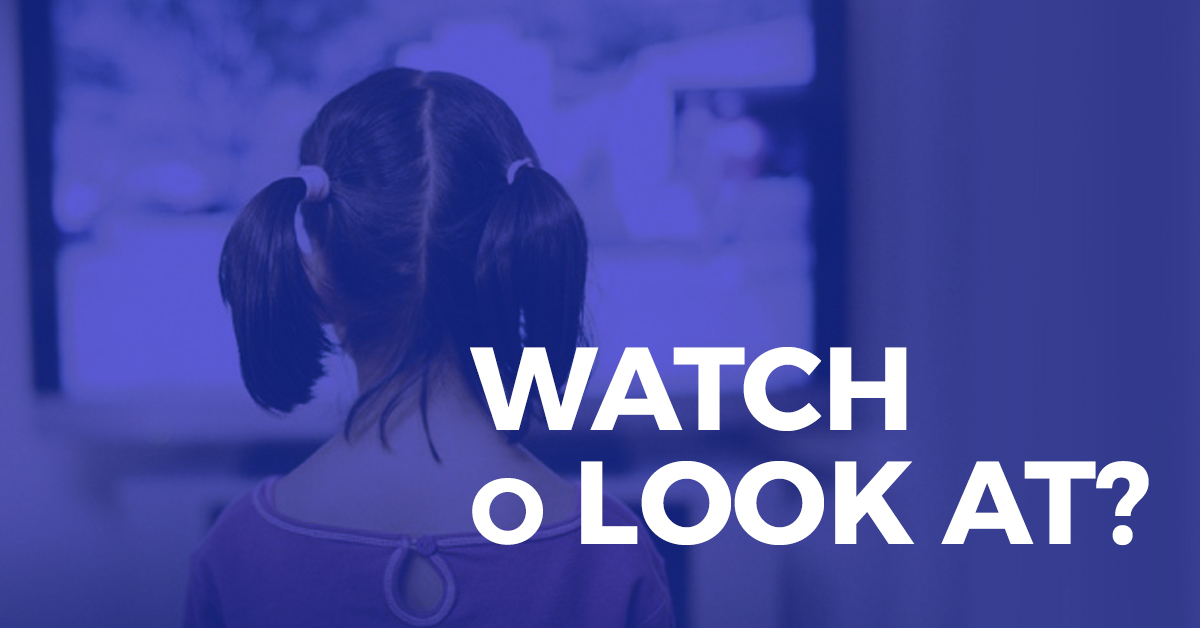 Watch VS Look At